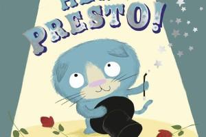 Friendship, Adventure and a Little Bit of Mischief with Hey, Presto!