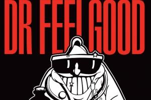 Dr. Feelgood this September
