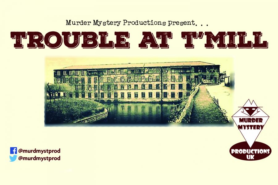 Murder Mystery: Trouble at Mill 1919