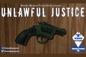 Cancelled – Murder Mystery: Unlawful Justice 1977